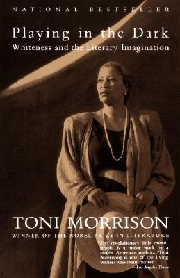Playing in the Dark By Morrison, Toni